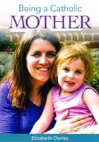 Being a Catholic Mother