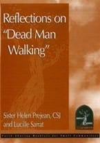 "Reflections on ""Dead Man Walking"""