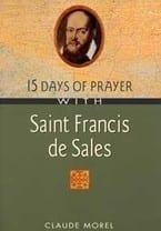 15 Days of Prayer with Saint Francis de Sales