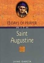 15 Days of Prayer with Saint Augustine