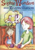 Sophie Wonders about Reconciliation