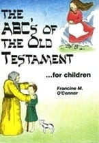 The ABC's of the Old Testament