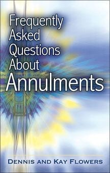 Frequently Asked Questions About Annulment